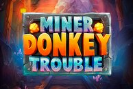 Слот Miner Donkey Trouble (Play'n Go)